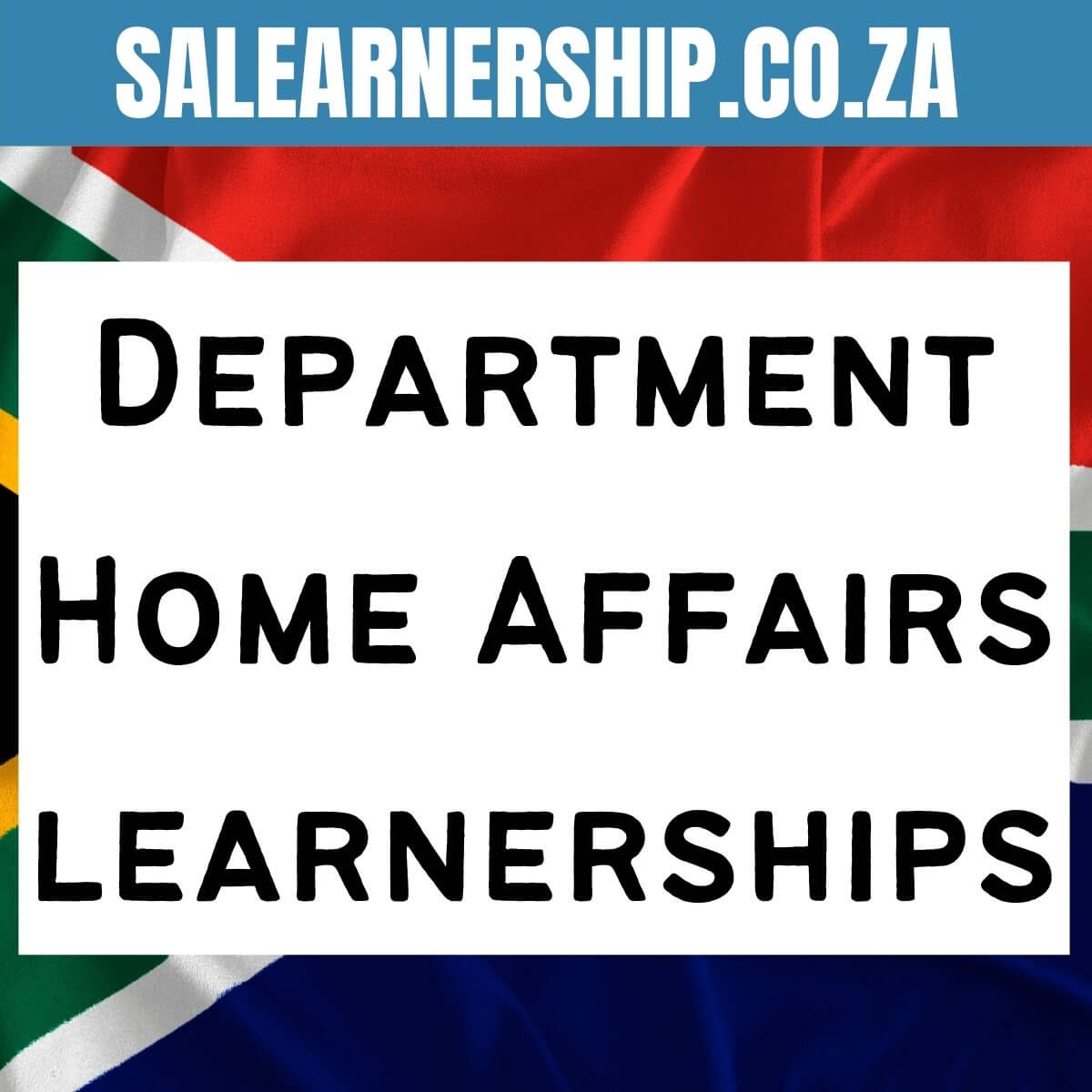 Department Home Affairs learnerships