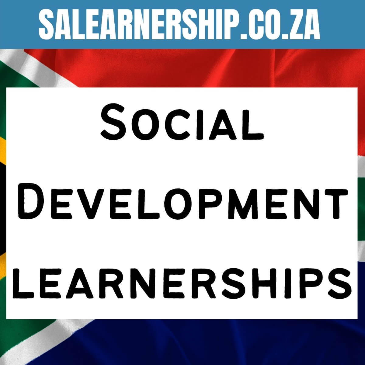 Social Development Learnerships 2021 2022