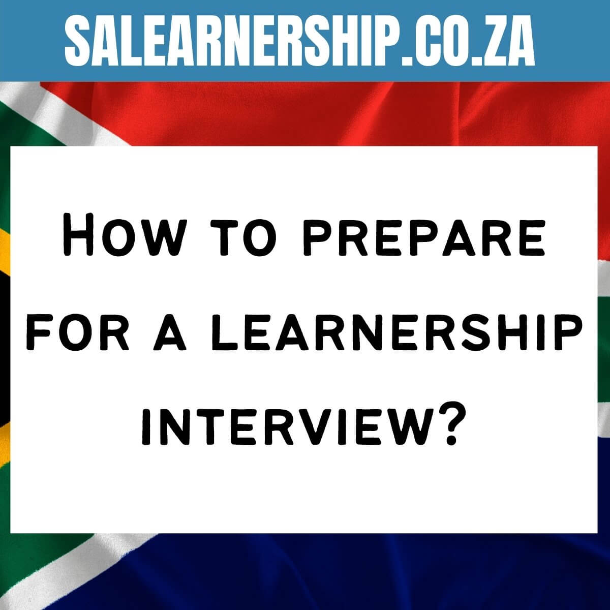 How to prepare for a learnership interview_