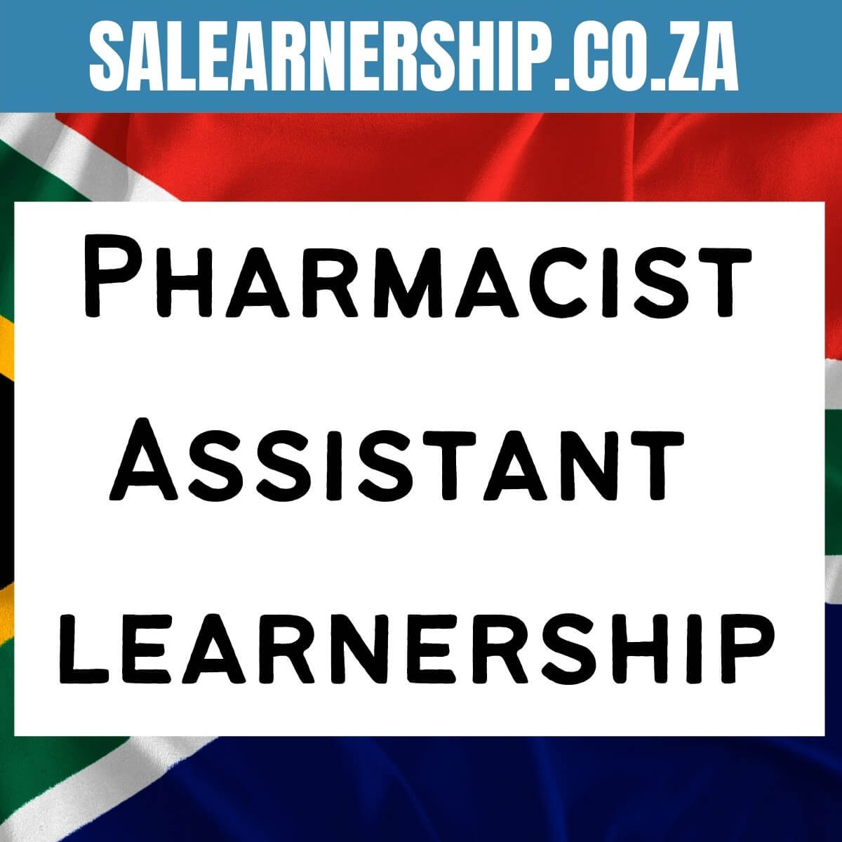 pharmacists assistant learnership